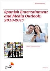 Spanish Entertainment and Media Outlook: 2013-2017